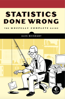 Book: Statistics Done Wrong